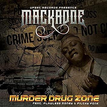 MURDER DRUG ZONE (feat. FLAWLESS MONEY & FILTHY FONK)
