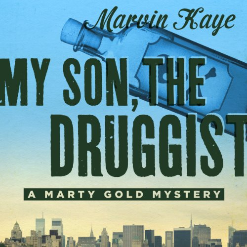 My Son, the Druggist                   By:                                                                                                                                 Marvin Kaye                               Narrated by:                                                                                                                                 Anthony Haden Salerno                      Length: 5 hrs and 31 mins     1 rating     Overall 5.0