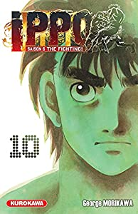 Ippo Saison 6 - The Fighting Tome 10