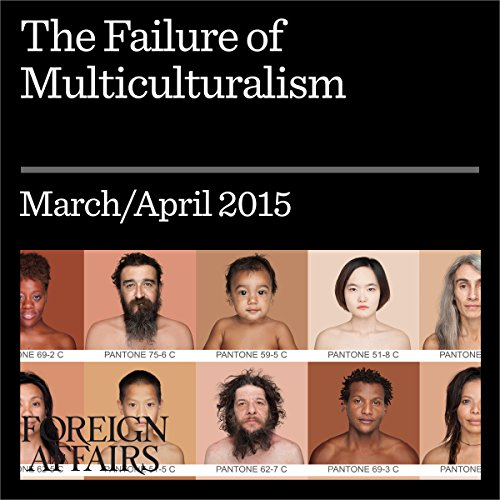 The Failure of Multiculturalism audiobook cover art