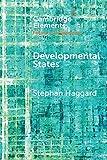 Developmental States (Elements in the Politics of Development)