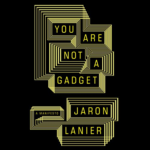 You Are Not a Gadget audiobook cover art