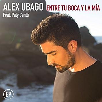 Entre tu boca y la mía EP (feat. Paty Cantú)