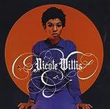 Songtexte von Nicole Willis - Soul Makeover