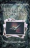 Halloweenfluch (Whitehill Mysteries, Band 4) - Thalea Storm