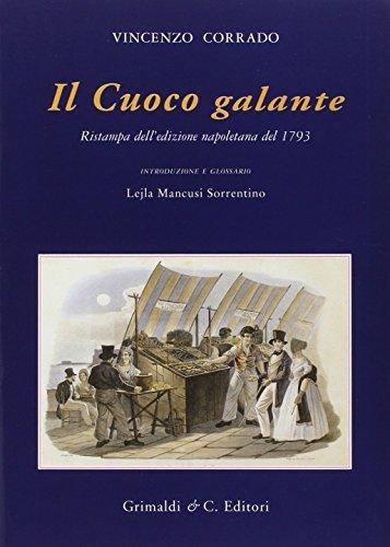 Il cuoco galante (rist. anast. 1793)