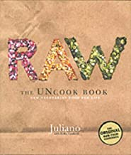 Raw: The Uncook Book by Juliano, Lenkert, Erika (2003) Hardcover