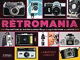 Retromania - Petits boîtiers et autres curiosités qui ont marqué l'histoire de la photo.