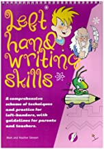 Left Hand Writing Skills - Combined: A Comprehensive Scheme of Techniques and Practice for Left-Handers