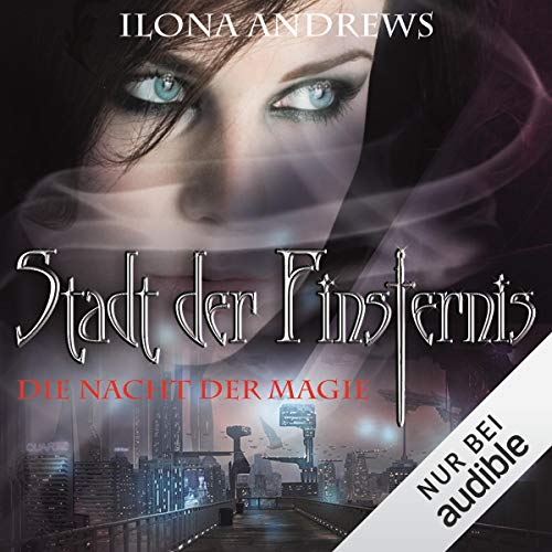 Die Nacht der Magie     Stadt der Finsternis 1              By:                                                                                                                                 Ilona Andrews                               Narrated by:                                                                                                                                 Gabriele Blum                      Length: 9 hrs and 7 mins     Not rated yet     Overall 0.0