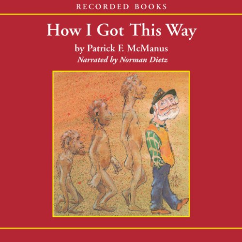 How I Got This Way audiobook cover art