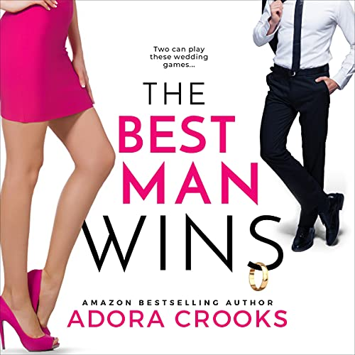 The Best Man Wins Audiobook By Adora Crooks cover art