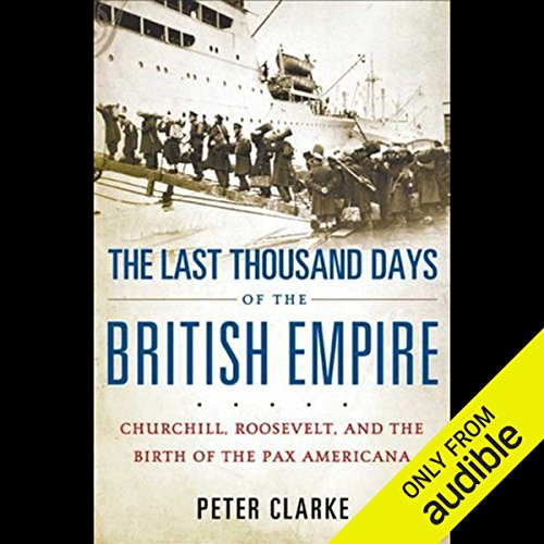 The Last Thousand Days of the British Empire audiobook cover art