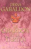 Cercle de pierre, tome 1 - Le Chardon et le Tartan
