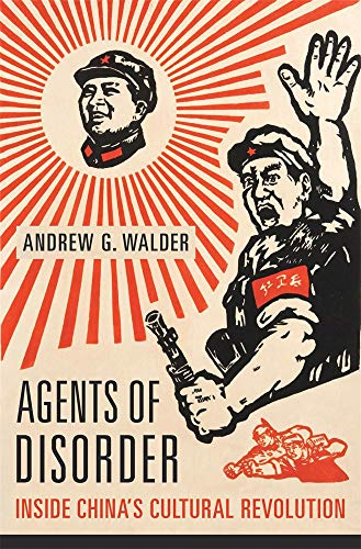 Image of Agents of Disorder: Inside China's Cultural Revolution