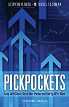 PickPockets: Keep Wall Street Out of your Pocket and End Up With More