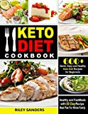 Keto Diet Cookbook: 600+ Quick, Easy and Healthy Keto Diet Recipes for Beginners: