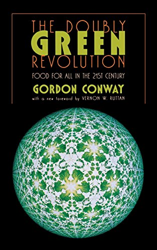 The Doubly Green Revolution: Food for All in the Twenty-First Century (Comstock Book)