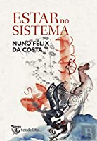 Estar no Sistema (Portuguese Edition)
