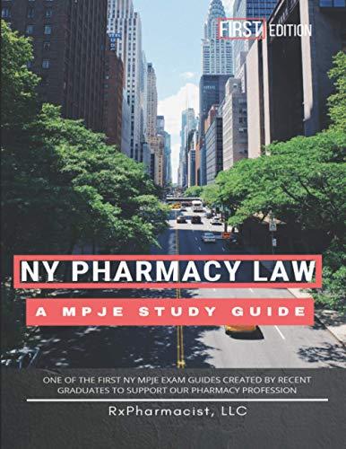 New York Pharmacy Law: An MPJE Study Guide