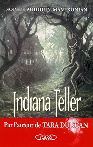 Indiana Teller Tome 2 Lune d'été (French Edition)