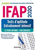 IFAP 2020 - Tests d'aptitude - Entraînement intensif - 21 fiches méthode - 1200 exercices