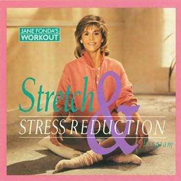 Jane Fonda's Stretch & Stress Reduction Program