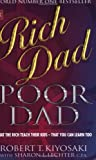 Rich Dad, Poor Dad - What the Rich Teach Their Kids About Money - Sphere - 03/01/2002