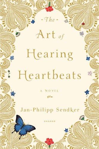 The Art of Hearing Heartbeats: A Novel (English Edition)