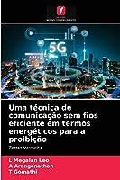 Uma técnica de comunicação sem fios eficiente em termos energéticos para a proibição