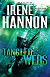 Tangled Webs (Men of Valor, Band 3) - Irene Hannon