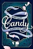 Candy - Le prince sur la colline: Tome 2