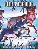 Cerf Magique Livre De Coloriage Pour Adultes