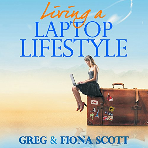Living a Laptop Lifestyle audiobook cover art