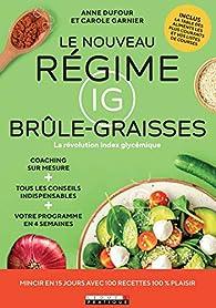 Le nouveau régime IG brûle-graisses par Carole Garnier