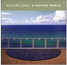 Richard Long: A Moving World (Tate Publishing)