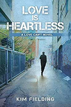 Love Is Heartless (Love Can't Book 2) by [Kim Fielding]