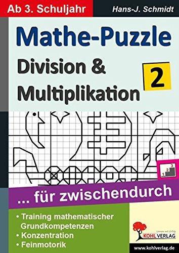 Mathe-Puzzle ... für zwischendurch / Band 2: Division & Multiplikation