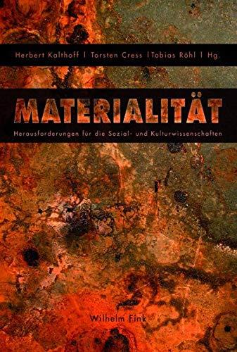 Materialität: Herausforderungen für die Sozial- und Kulturwissenschaften