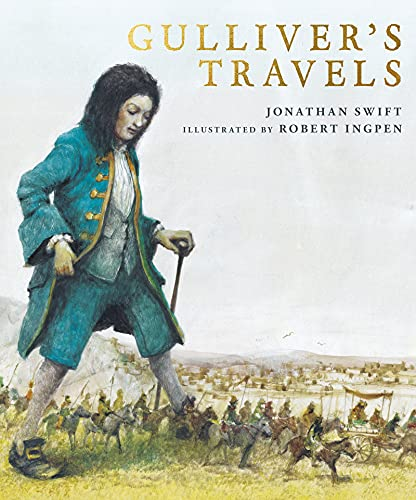 Gulliver's Travels: A Robert Ingpen Illustrated Classic