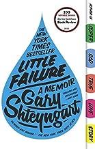 Little Failure: A Memoir by Shteyngart, Gary (2014) Paperback