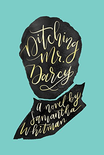 Ditching Mr. Darcy (English Edition)