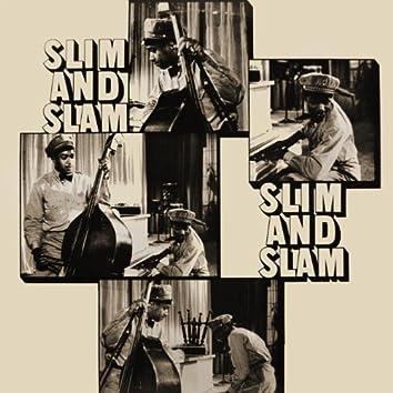 Slim And Slam