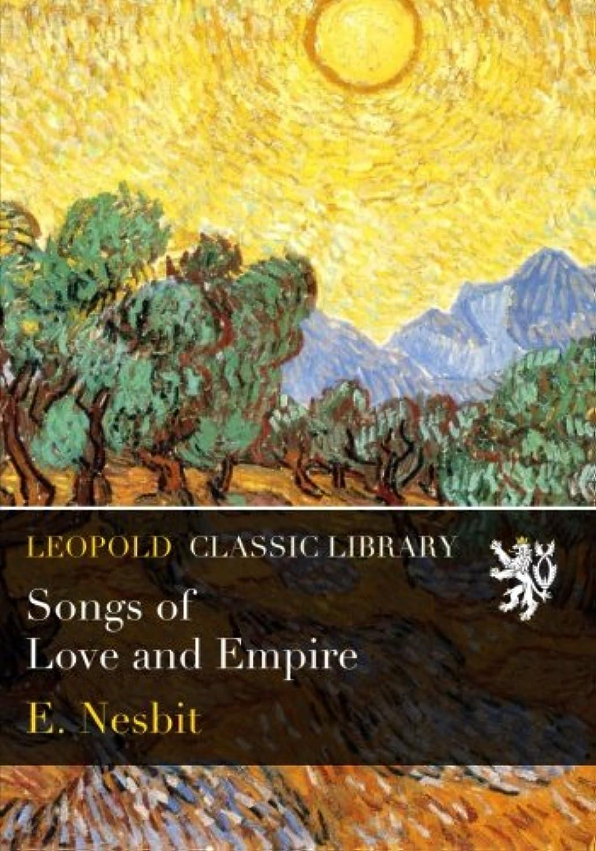 サンダーくしゃみ抑圧Songs of Love and Empire