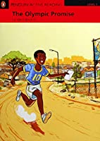 Penguin Active Reading: Level 1 The Olympic Promise (MP3 & CD-ROM) (Pearson English Active Readers)