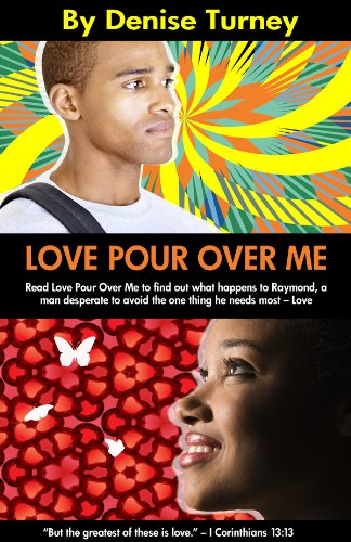 Book: Love Pour Over Me by Denise Turney