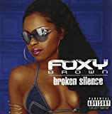 Songtexte von Foxy Brown - Broken Silence