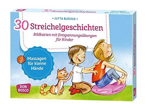 30 Streichelgeschichten: Bildkarten mit Entspannungsübungen für Kinder (Körperarbeit und innere Balance: 30 Ideen auf Bildkarten)