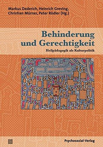 Behinderung und Gerechtigkeit: Heilpädagogik als Kulturpolitik (Therapie & Beratung)