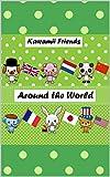 Around the world: Um livro infantil ilustrado - Inglês para crianças! (English Edition)